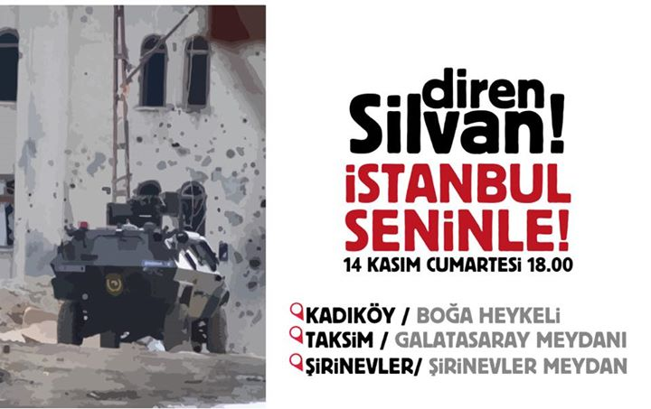 """""""Resist Silvan! Istanbul is with you!"""" - Protests planned in Istanbul forsolidarity with Silvan"""